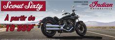 Indian Scout Sixty à partir de 10 999$* chez Motos Illimitées  Nouveauté Indian Motorcycle 2016.