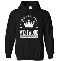 Kiss Me I Am WESTWOOD Queen Day 2015 - #gift for mom #gift for kids. GET IT => https://www.sunfrog.com/Names/Kiss-Me-I-Am-WESTWOOD-Queen-Day-2015-qitsmzthem-Black-41541670-Hoodie.html?68278