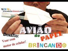 Avião de papel com motor de celular, faça o seu e de graça!