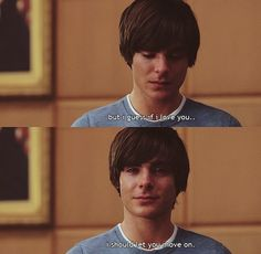 Zac Efron. 17 again. Let you move on