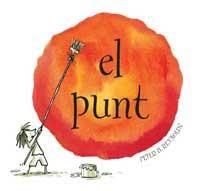 Conte Recomanat: el punt, un conte per a treballar l'autoestima i la creativitat.