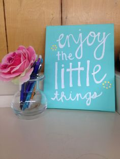 DIY enjoy the little things canvas quote! perfect for a teachers desk