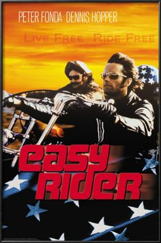 Easy Rider (1969) - Written  directed by Dennis Hopper - With Peter Fonda, Dennis Hopper  Jack Nicholson