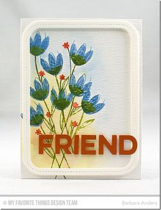 Sketched Blooms 2 Die-namics, Friend Die-namics, Single Stitch Line Rounded Rectangle Frames Die-namics - Barbara Anders  #mftstamps