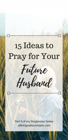 Prayer quotes:How to pray for your future husband as a single girl! Best Friend Love Quotes, Real Love Quotes, Love Quotes With Images, Inspirational Quotes About Love, Change Quotes, Prayers For Your Future Husband, Prayer For Husband, Dear Future Husband, Future Wife
