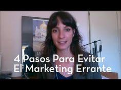Cuatro Pasos Para Evitar Que Tu Marketing Sea Errante (Asegurado) | Laura Ribas