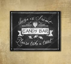 Love is Sweet Take a Treat Candy Bar Wedding by BeforeYouSayIDo, $8.00 like the black on white banner