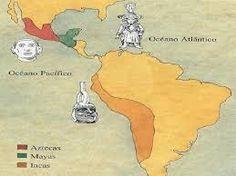 Resultado de imagen para mapa de la cultura inca maya y azteca