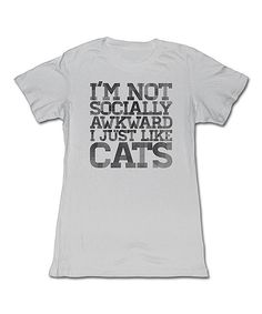 Look at this Silver 'I Just Like Cats' Tee - Women on #zulily today!