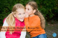 Why I Love My Husband - Reason #21: He's my Encourager-in-Chief