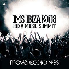 IMS Ibiza 2016 [Move Recordings] » Minimal Freaks