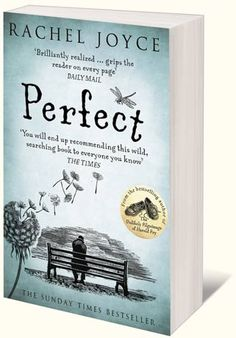 Perfect by Rachel Joyce. Bestselling Author of Harold Fry.