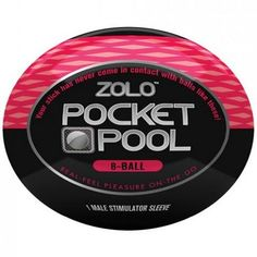 Zolo Pocket Pool 8 ball male stimulator sleeve let's you carry your game on the go. One of the finest sex toy for men. #SexToy  #MaleStimulator