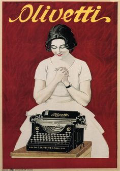 There is nothing like writing on a typewriter, it is in no hurry, and patiently waits for the writer to overcome writer's block. - Vintage Advertising Posters | French posters