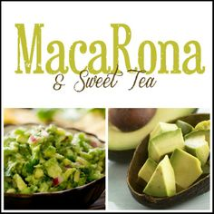 MacaRona and Sweet Tea: Guacamole