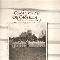 LP CORAL VOCES DE CASTILLA - CANTAN HIMNO A SEGOVIA, VILLANCICO DE SAN FRUTOS , MAS VALE TROCAR, ETC
