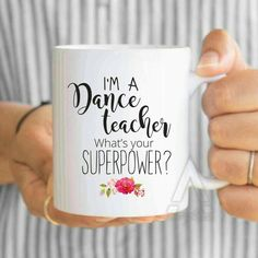 "dance teacher gifts ""I'm a dance teacher what's your superpower?""funny coffee mug, dance gifts, dance teacher,gifts for dance teachers by artRuss on Etsy Dance Teacher Gifts, Dance Gifts, Parent Gifts, Dance Teacher Quotes, Funny Coffee Mugs, Coffee Humor, Funny Mugs, Gilmore Girls Mug, Lorelai Gilmore"