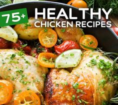 75+ Healthy Chicken Recipes - In a rut?  Need some new ideas for preparing chicken?  Want some healthy, easy-to- make recipes that are low on calories and fat?  75+ recipes!