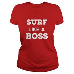 MY BOSS Surfing T Shirts. Nice Gifts Ideas for Surfers. #gift #ideas #Popular #Everything #Videos #Shop #Animals #pets #Architecture #Art #Cars #motorcycles #Celebrities #DIY #crafts #Design #Education #Entertainment #Food #drink #Gardening #Geek #Hair #beauty #Health #fitness #History #Holidays #events #Home decor #Humor #Illustrations #posters #Kids #parenting #Men #Outdoors #Photography #Products #Quotes #Science #nature #Sports #Tattoos #Technology #Travel #Weddings #Women