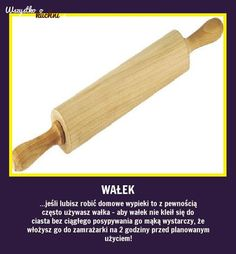 Jeśli lubisz robić domowe wypieki... Rolling Pin, Good To Know, Home Remedies, Health And Beauty, Fun Facts, Life Hacks, Diy And Crafts, Food Porn, Cleaning