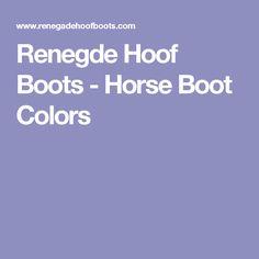 Renegde Hoof Boots - Horse Boot Colors