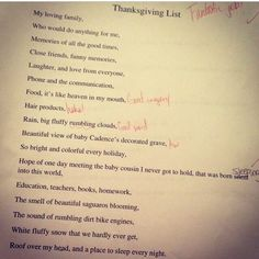My 14 year old niece wrote this for a Thanksgiving paper in school.  Loosing our little baby Cadence has broken all our hearts & we will never forget her. MLacey