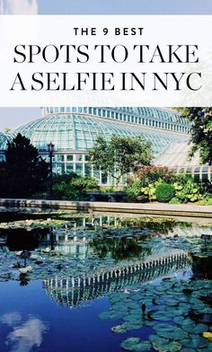 The 9 Best Spots to Take a Selfie in NYC via @PureWow