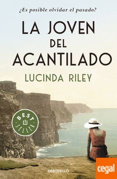 La Joven Del Acantilado de Lucinda Riley 978-84-9062-520-0 Best Movies To See, Best Books To Read, I Love Books, New Books, Good Books, Movie Scripts, I Love Reading, What To Read, Book Title