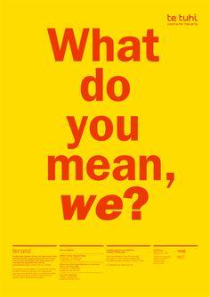 What Do You Mean We poster for Te Tuhi Centre For The Arts, Studio Kalee Jackson www.kaleejackson.com