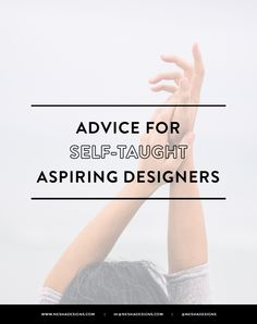 Photo Credit  Do you want to be a designer, but don't think you know enough about design? Feel like you're tiny and worthless compared to the designers you