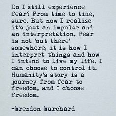 WEBSTA @ brendonburchard - Fear is always present but never wins.