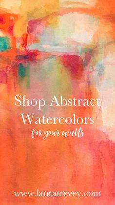 Original watercolor paintings for sale. Dress up your walls with color. Shop Laura Trevey abstract paintings.
