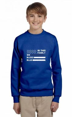 in this family we bleed blue funny Youth Sweatshirt