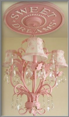 already love the chandlier idea and the Sweet Dreams just pushed me over the top! LOVE