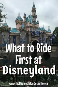What to Ride First: Disneyland