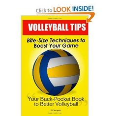 Volleyball Tips: Bite-Size Techniques To Boost Your Game is a simple and easy-to-apply book in which you will discover  ninety-six volleyball tips and tricks you can immediately use to improve your game, in the shortest time possible.