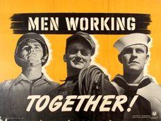 Men Working Together WWII 1941 - original vintage World War Two propaganda poster listed on AntikBar.co.uk