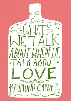 Handmade lettering what we talk about when we talk about love raymond carver. Interesting book cover.