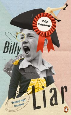 Billy Liar by Keith Waterhouse - part of our newly designed Penguin Essentials range.