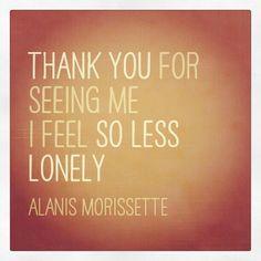 Empathy - Alanis Morissette Lyrics (thank you for seeing me, I feel so less lonely)