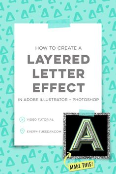 Create a layered letter effect using Adobe Illustrator and Photoshop!   video tutorial: every-tuesday.com via @teelac