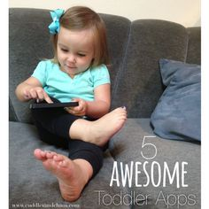 Best Toddler Apps   Cuddles and Chaos