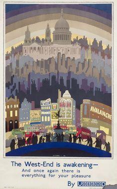 The West-End Is Awakening by Ernest Michael Dinkel, 1931 London Underground poster Poster Ads, Advertising Poster, London Nightlife, London Transport Museum, Public Transport, Transport Companies, London Poster, London Art, British Travel