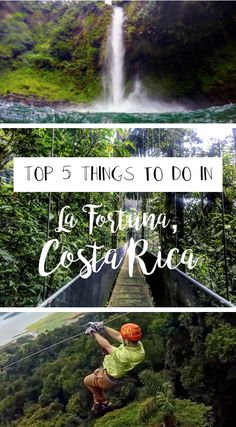 Top 5 Things to do in La Fortuna, Costa Rica. La Fortuna, Costa Rica is an adventure- seeker's paradise. Check out my top 5 things to do here. -Zip-lining -Hiking -And More! Costa Rica Travel Guide- La Fortuna