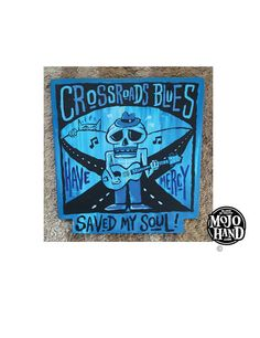https://www.etsy.com/listing/503666481/crossroads-blues-saved-my-soul-blues?ref=shop_home_active_21