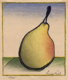 Pear - color woodcut 1959 - Luigi Rist (1888-1959).  This is what I think makes pears so appealing...they can be 'told' in just a few clean, sinuous lines.