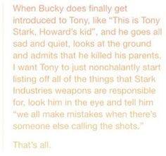 """""""We all make mistakes when there's someone else calling the shots"""" Tony to Bucky"""