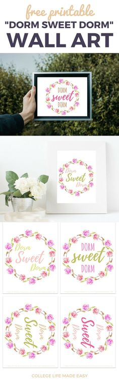 Free Printable Dorm Sweet Dorm Sign | Free Printable Wall Art for College Students | Free College Dorm Room Decor | Dorm Decorations | Dorm Inspiration | Decorate Dorm on a Budget | Free Printable for College Students | Free Art | Print for Free | Decorate for Free | College Gift | Calligraphy Sign | Wall Decor | Dorm Sign | 8.5x11 | Dorm Art | For Women For Girls | Floral, Flowers, Spring Art | Dorm Sweet Dorm Quote | Print | Bedrooms, Small Spaces | Desks Apartments | via @esycollegelife
