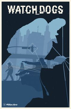 Watch Dogs Poster - Created by William Henry Available for sale at his Etsy Shop. Bioshock, Video Game Art, Video Games, Watch Dogs 1, Dog Poster, Dog Games, Gaming Wallpapers, Cool Posters, Cool Watches