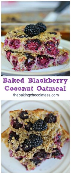 Baked Blackberry Coconut Oatmeal - This delicious baked oatmeal is a super yummy and easy breakfast to fix for you and your guests, or for warming up anytime for breakfast the next day and if you are a blackberry lover, you must try it! Full of antioxidants and made with healthy ingredients too! via @https://www.pinterest.com/BaknChocolaTess/